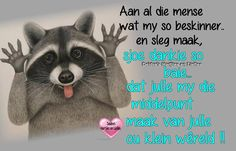 Afrikaanse Quotes, True Words, Sarcasm, Verses, Qoutes, My Life, Lol, Motivation, Sayings