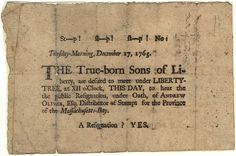 Sons of Liberty broadside Date17 December 1765 SourceMassachusetts Historical Society AuthorSons of Liberty