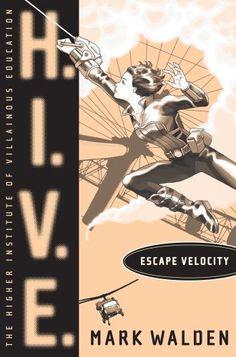 Bestseller Books Online Escape Velocity (H.I.V.E.) Mark Walden $10.98  - http://www.ebooknetworking.net/books_detail-1442421851.html