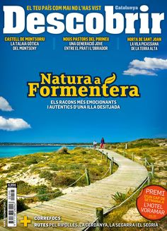 Revista #Descobrir 195. Natura a #Formentera. Castell de #Montsoriu, la talaia gòtica del #Montseny. Nous pastors del #Pirineu. Horta de Sant Joan, la vila picassiana de la terra alta. Rutes pel #Ripollès, la #Cerdanya, la #Segarra i el #Segrià.