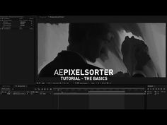 Animate Glitches, With the New Pixel Sorter Tool for After Effects - Lesterbanks