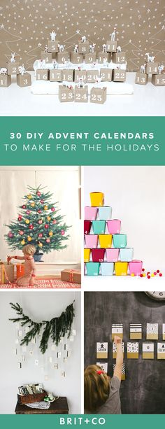 Make one of these advent calendars to count down to Christmas this holiday season.