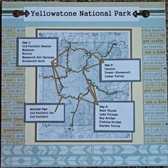 Yellowstone Cover Page Itinerary - Scrapbook.com