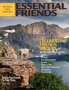 Celebrate National Park Friends Groups with Traveler's First-Ever Magazine!