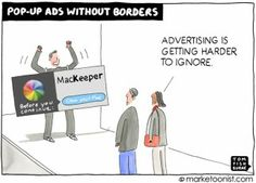 Few marketing tactics are as hated as the pop-ad ad. A Harris Interactive poll last year showed that Americans find irrelevant pop-up ads even more annoying Pop Up Advertising, Pop Up Ads, The Marketing, Inbound Marketing, Marketing Tactics, Tech Humor, Consumer Behaviour, What Is Life About, Toms