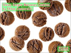 Chewy Ginger-Molasses Cookies by Chloe Coscarelli (will use unsweetened applesauce instead of margarine)
