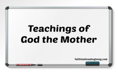 Teachings of God the Mother is the Love of Mother.