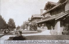 """West Adams Craftsman bungalow. Copy: Sunshine and Shadow are equally pleasing in the """"City of Angels."""" Beneath the broad porticos of these handsome residences the temperature is ever-even, ever-delightful."""