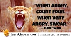 Enjoy these really funny quotes and sayings. They will give you a laugh. Also, check out our other awesome quotes categories. Really Funny Quotes, Mark Twain Quotes, Very Angry, Best Quotes, Sayings, Best Quotes Ever, Lyrics, Quotations, Idioms