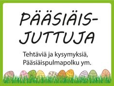 Pääsiäisjuttuja-sivulla on pääsiäispulmia ja muuta tekemistä ryhmille Special Education, Happy Easter, Kindergarten, Religion, Language, Teaching, How To Plan, School, Happy Easter Day