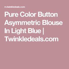 Pure Color Button Asymmetric Blouse In Light Blue   Twinkledeals.com