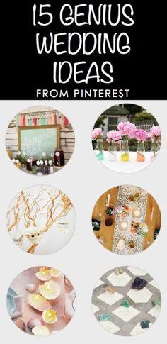 15 Genius Wedding Ideas from Pinterest!