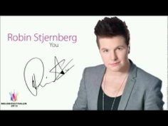 Robin Stjernberg - You  (His voice is AMAZING, I'm in love)<3