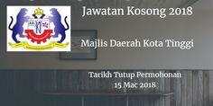 Majlis Daerah Kota Tinggi Jawatan Kosong MDKT 15 Mac 2018