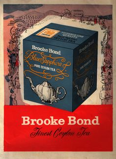 Brooke Bond Finest Ceylon Tea advertising depicts box of Brooke Bond Blue Sapphire Pure Ceylon Tea, c. mid 20th century
