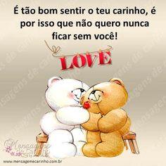 MENSAGENS DE CARINHO: Carinho Leo Buscaglia, Winnie The Pooh, Disney Characters, Fictional Characters, Teddy Bear, James Cartwright, Cute, Love Messages, Tight Hug