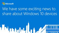 Live Blog: The Microsoft Windows 10 Device Event