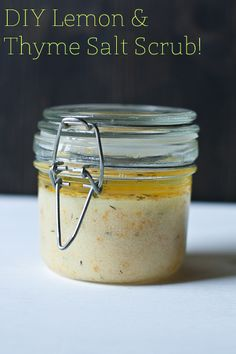 DIY -Lemon Thyme Salt Scrub                                           With Nurturing vitamin C = Exfoliated Soft Glowing Skin.