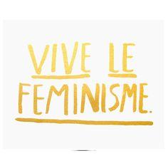 Print Vive Le Feminisme