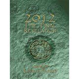 2012 The Final Revelation (Kindle Edition)By Lisa J. Flaus