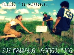 Sustainable Agriculture - Education & University Degrees in the USA Sustainable Ideas, Putnam County, University Degree, College Campus, Ffa, Going Back To School, Global Warming, Colleges, Change The World