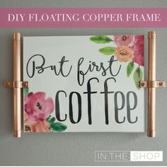 DIY: Floating Copper Picture Frame