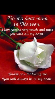 Grief - Quotes - Miss my Mom Happy Thanksgiving 🍁 mom love u Mother's Day In Heaven, Loved One In Heaven, Missing Mom In Heaven, I Miss My Mom, I Miss Her, Thank You For Loving Me, Love You, Remembering Mom, Dear Mom