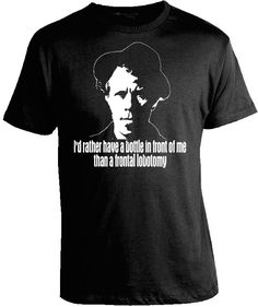 """Tom Waits Black Tshirt Screen Printed with White Ink """"I'd rather have a bottle in front of me than a frontal lobotomy"""" Free Shipping by TraceysTreasures29 on Etsy"""