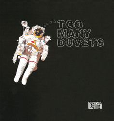 'Too Many Duvets' Cover LISTEN HERE: http://www.mixcloud.com/bia/too-many-duvets/