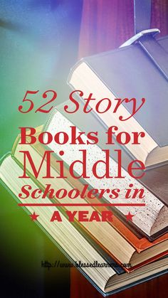 Story books for middle schoolers have transitional forms from childhood to adulthood in terms of content and structure. Here is the list to read.