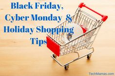 Black Friday, Cyber Monday and Holiday Shopping Tips