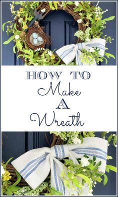 How To Make A Wreath... like mini nest w/eggs & gardentools for Spring, another pg has pumpkins & bittersweet for Fall, aalso link for making the perfect bow