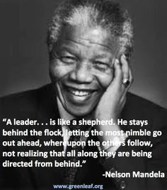 Servant Leadership - Nelson Mandela