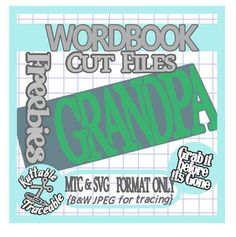 25 Days Free MTC & SVG Cut Files! Day 06 - WordBook - GrandPa (Fathers Day)