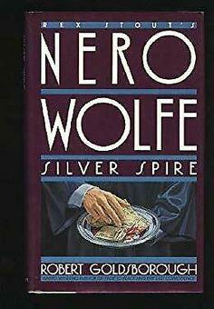 Silver Spire by Goldsborough, Robert Rex Stout, Robert Harris, Library Books, Ebay