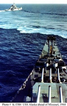 Heavy cruiser USS Alaska (CB-1) maneuvering ahead of battleship USS Missouri (BB-63), Atlantic, 1944.