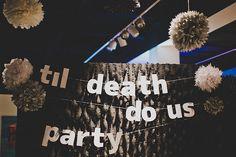 """""""Til death do us party"""""""