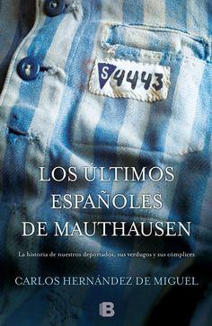 """La historia de nuestros deportados, sus verdugos y sus cómplices. Un libro único cuando se cumple el setenta aniversario de la liberación de los campos nazis. En palabras de su autor: """"Tenía que intentar contar nueve mil historias, una por cada uno de los españoles y españolas que pasaron por los campos de concentración nazis de Mauthausen, Buchenwald, Ravensbrück o Dachau.""""  http://absys.asturias.es/cgi-abnet_Bast/abnetop?SUBC=032401&ACC=DOSEARCH&xsqf03=carlos+hernandez+de+miguel"""