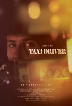 Taxi Driver 40th anniversary