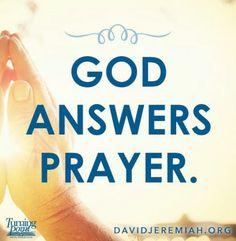 God answers prayer.
