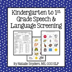 Great quick and easy speech and language screening for kindgergarten and first grade! More to come soon for other grades.