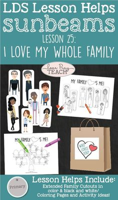 """LDS Primary 1 Sunbeams Lesson 25: """"I Love My Whole Family"""" Lesson helps include printables, activity ideas, coloring pages, and more! www.LovePrayTeach.com"""