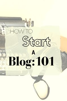 Blog Tutorial   Blog Guide   How-To   Blogging 101  