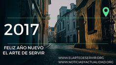 El Arte De Servir I  Gracias por un año de apoyo I Feliz  2017