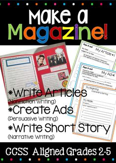 Are you looking for a FUN writing unit/project in which your students will be engaged, inspired and challenged? This unit encompasses the 3 main common core writing genres: nonfiction writing, narrative writing, and opinion writing. Your students will be completely ENGAGED as they create magazines that contain articles, advertisements and a short story.