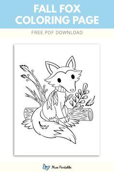Printable Fall Fox Coloring Page Fox Coloring Page, Kids Colouring, Fall Coloring Pages, Embroidery Ideas, Free Printables, Homeschool, Patterns, Block Prints, Free Printable