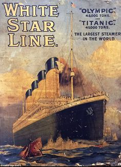 The lithographic print (pictured) is one of three adverts produced in 1911 for the White Star Line promoting trips on the Titanic and sister ship the Olympic. It was found on the back of a painting hidden behind a false wall Rms Titanic, Titanic History, Titanic Art, Titanic Poster, Titanic Photos, Titanic Sinking, Vintage Travel Posters, Vintage Ads, Old Advertisements