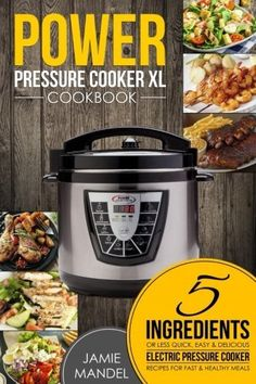 Are you tired of complicated recipes with too many ingredients that you don't have? Are you looking for delicious and easy recipes with only a few simple ingredients for your power pressure cooker xl? If yes, then this book is for you!. Power Pressure Cooker XL Cookbook: 5 Ingredients or... more details available at https://www.kitchen-dining.com/blog/cookbooks-food-wine/cooking-by-ingredients/product-review-for-power-pressure-cooker-xl-cookbook-5-ingredients-or-less-qui