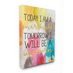 Add a cheerful note to your home with the The Stupell Home Decor Collection Today Mermaid Tomorrow Unicorn Canvas Wall Art . Constructed from high-quality. Kids Canvas, Diy Canvas Art, Canvas Crafts, Canvas Wall Art, Canvas Paintings, Canvas Ideas, Canvas Signs, Abstract Canvas, Abstract Print