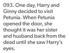 I always think about how Harry and Ginny are similar, appearance wise, to Lily and James (like if we switched some of their features and stuff, meh)